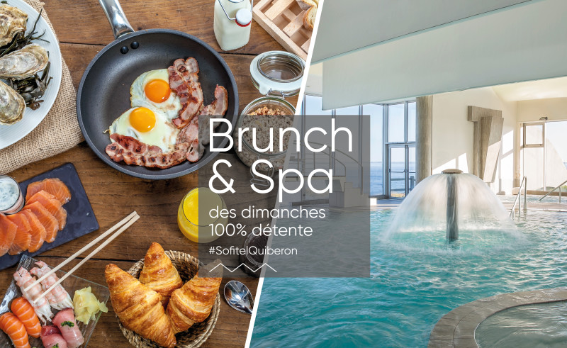 Brunch & spa - SofitelQuiberon